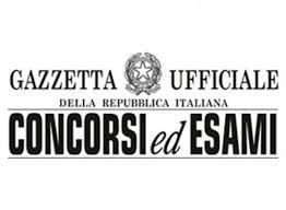 Gazzetta Ufficiale 4^ Serie Speciale – Concorsi ed Esami